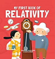 My First Book of Relativity (My First Book of Science)