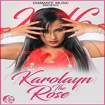Karolayn the Rose