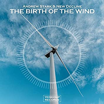 The Birth Of The Wind