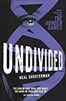 Undivided by Neal Shusterman(2014-11-01)