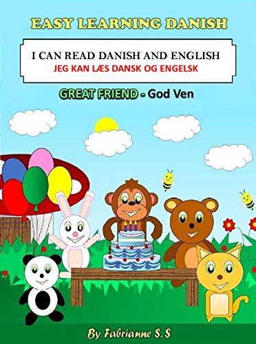 Great Friend Danish Children's Picture Book (English and Danish Bilingual Edition) (English Edition)