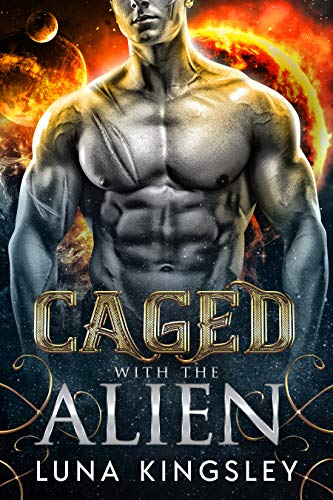 Caged with the Alien (An Alien Breeder Romance) (Roh'ilian Warrior Series Book 1)