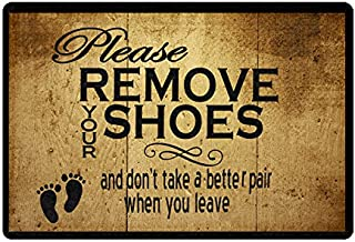 FANNEE Custom Entrance Doormat Please Remove Your Shoes and Don't Take A Better Pair When You Leave Doormat Indoor/Outdoor...