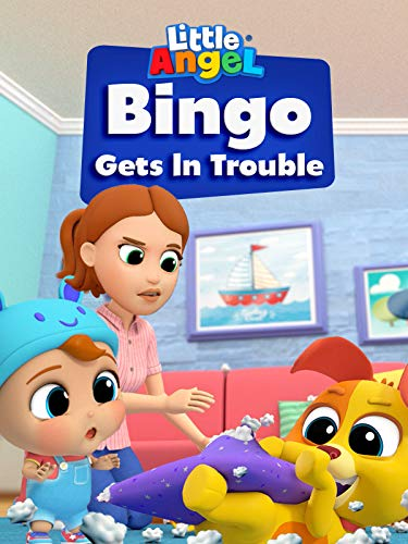 Bingo Gets in Trouble - Little Angel
