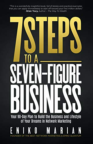 7 Steps to a 7-Figure Business: Your 90-Day Plan to Build the Business and Lifestyle of Your Dreams (English Edition)