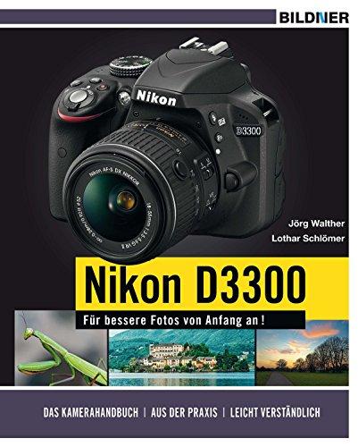 NIKON D3300 - Für bessere Fotos von...