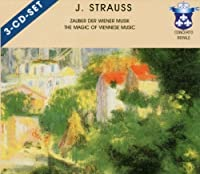 Magic of Viennese Music by J. Strauss