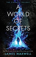 A World of Secrets (Firewall Trilogy)