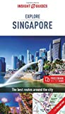Insight Guides Explore Singapore (Travel Guide with Free eBook) (Insight Explore Guides)