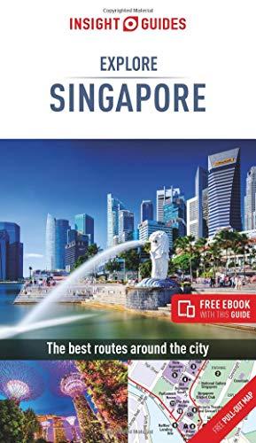 Insight Guides Explore Singapore (Insight Explore Guides)