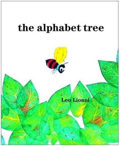 The Alphabet Tree by Lionni, Leo (1968) Hardcover