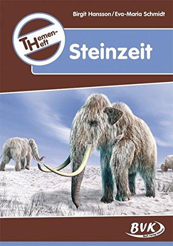 """Themenheft """"Steinzeit"""""""