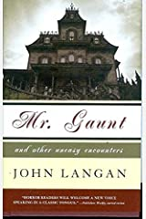 Mr. Gaunt and Other Uneasy Encounters: 0 Hardcover