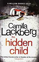 The Hidden Child (Patrick Hedstrom and Erica Falck, Book 5) by Camilla Läckberg (2011-06-20)