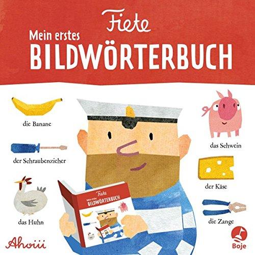 Fiete - Mein erstes Bildwörterbuch (Fiete-Bilderbuch)