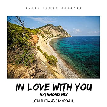 In Love With You (Extended Mix)