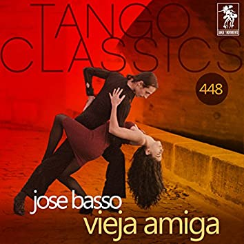 Vieja amiga (Historical Recordings)