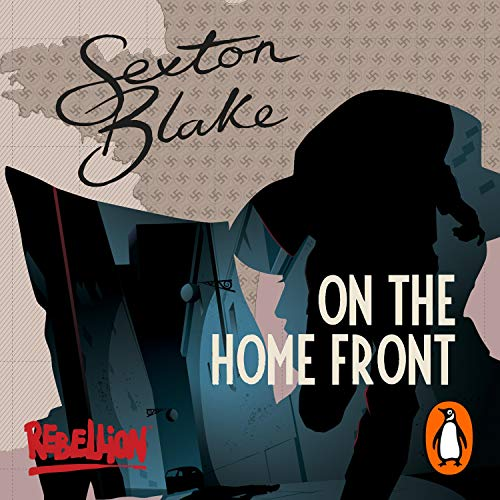 Sexton Blake on the Home Front cover art