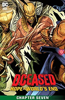 DCeased: Hope At World's End (2020) #7 by [Tom Taylor, Renato Guedes, Rex Lokus]