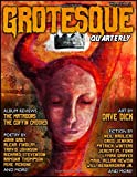 Grotesque: Volume 2 Issue 2 (Grotesque Quarterly Magazine)