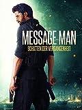 Message Man: Schatten der Vergangenheit