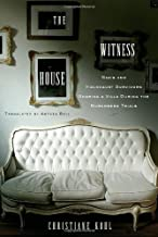 The Witness House: Nazis and Holocaust Survivors Sharing a Villa during the Nuremberg Trials
