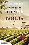 Tiempo de familia: Por la autora de El hospital de los pobres par Juste