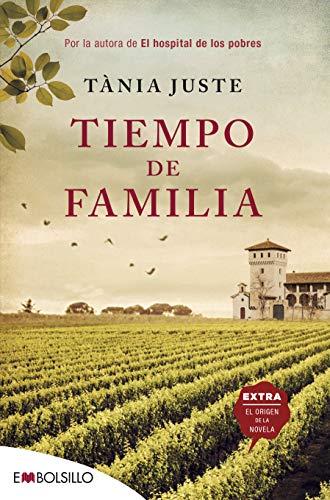 Tiempo de familia: Por la autora de El hospital de los pobres (EMBOLSILLO)