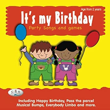 It's My Birthday - Party Songs and Games