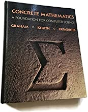 Concrete Mathematics: A Foundation for Computer Science by Ronald L. Graham (1988-09-01)