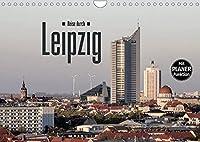 Reise durch Leipzig (Wandkalender 2022 DIN A4 quer): Sehenswuerdigkeiten der saechsischen Metropole Leipzig (Geburtstagskalender, 14 Seiten )