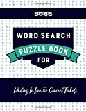 Word Search Puzzle Book for Waiting In Line For Concert Tickets