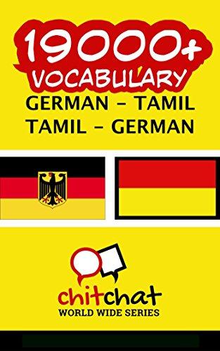 19000+ German - Tamil Tamil - German Vocabulary (German Edition)