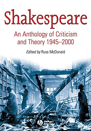 Compare Textbook Prices for Shakespeare: An Anthology of Criticism and Theory 1945-2000 1 Edition ISBN 9780631234883 by McDonald, Russ