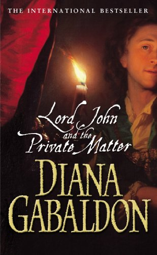 Lord John And The Private Matter (Lord John Grey Book 1) (English Edition)