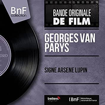 Signé Arsène Lupin (Original Motion Picture Soundtrack, Mono Version)