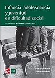 Infancia, adolescencia y juventud en dificultad y riesgo social