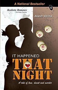 It Happened That Night by [Akash Verma]