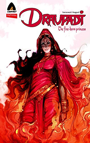 Image of Draupadi: Fire-Born Princess: Campfire Mythology Line (Campfire Graphic Novels)