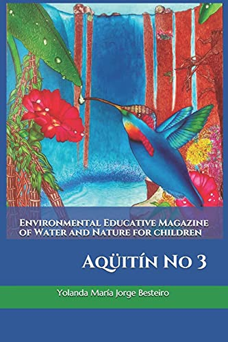 Environmental Educative Magazine of Water and Nature for children: Aqueitin No 3