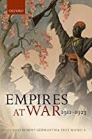 Empires at War: 1911-1923 (The Greater War)