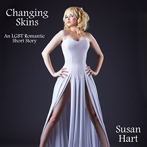 Changing Skins: A Gay Conversion/Transsexual Romance audiobook cover art