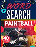 Paintball Word Search: Themed Activity Puzzle Book   40 Large Print Challenging Puzzles