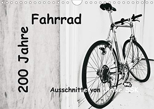 200 Jahre Fahrrad - Ausschnitte von Ulrike SSK (Wandkalender 2021 DIN A4 quer)