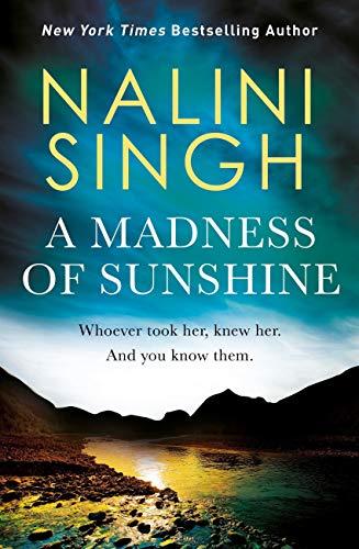 A Madness of Sunshine by [Nalini Singh]