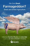 Farmageddon?: Brexit and British Agriculture (Bite-Sized Public Affairs Books Brexit Series Book 5) (English Edition)