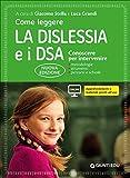 Come leggere la dislessia e i DSA. Conoscere per intervenire