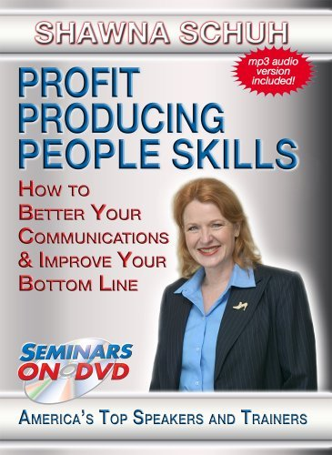 Profit Producing People Skills - How to Better Your Communications and Boost Your Bottom Line - Business and Sales Training DVD Video by Shawna Schuh