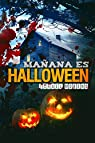 Mañana es Halloween: Edición definitiva par Moreno