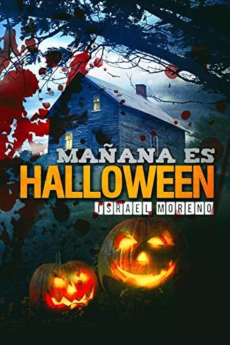 """Mañana es Halloween: Edición definitiva: 1 (Bilogía """"La noche de Halloween"""")"""